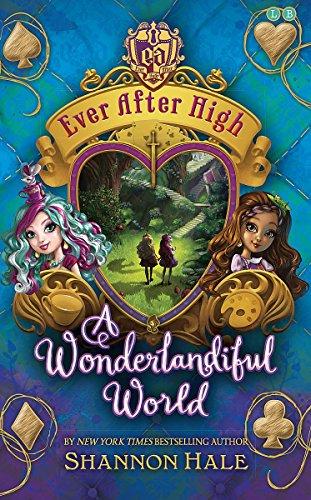 A Wonderlandiful World by Shannon Hale