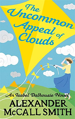 The Uncommon Appeal of Clouds (Isabel Dalhousie Novels)