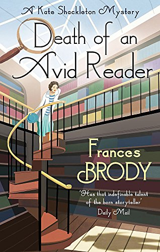 Death of an Avid Reader: A Kate Shackleton Mystery by Frances Brody