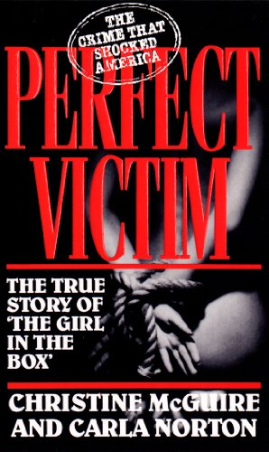 Perfect Victim by Christine McGuire
