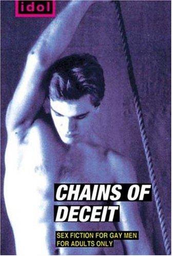 Chains of Deceit by Paul C. Alexander