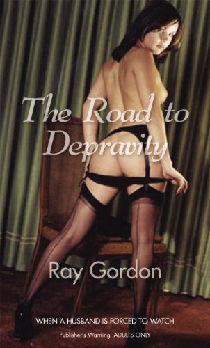 The Road to Depravity by Ray Gordon