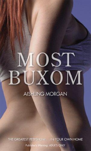 Most Buxom by Aishling Morgan