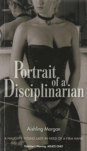 Portrait of a Disciplinarian by Aishling Morgan