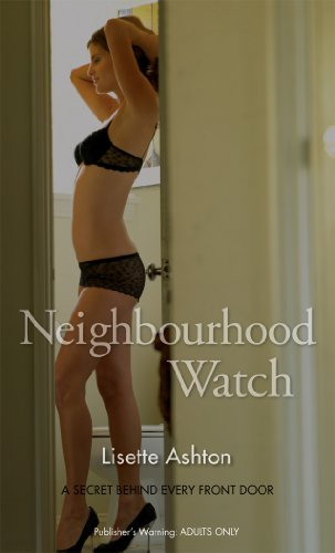 Neighbourhood Watch by Lisette Ashton