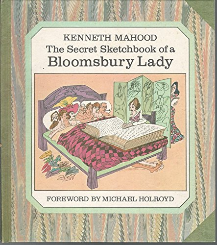 The Secret Sketchbook of a Bloomsbury Lady by Mahood