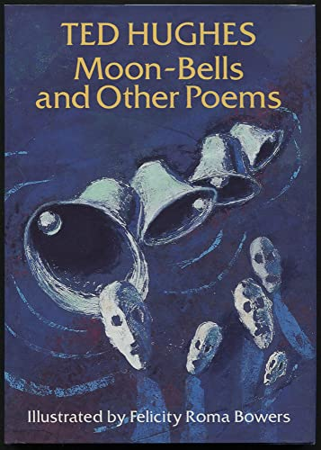 Moon-bells and Other Poems