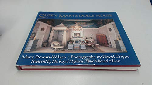 Queen Mary's Dolls' House by Mary Stewart-Wilson