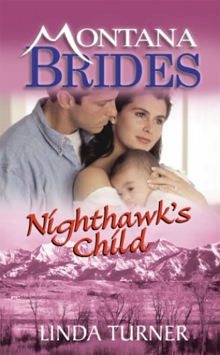 Nighthawk's Child by Linda Turner