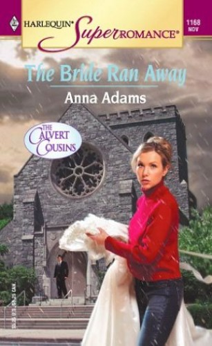 The Bride Ran Away: AND The Christmas Wife by Anna Adams