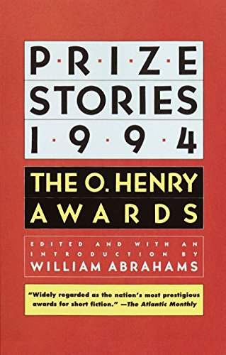 Prize Stories 1994: The O. Henry Awards by William Abrahams