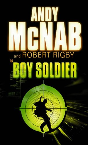 Boy Soldier by Andy McNab