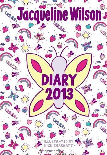 Jacqueline Wilson Diary 2013 by Jacqueline Wilson