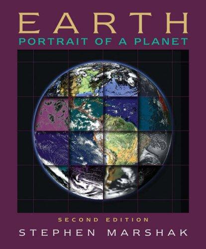 Earth: Portrait of a Planet by Stephen Marshak