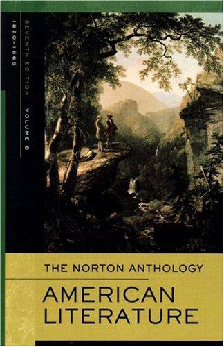 Norton Anthology of American Literature: v. B: 1820-1865 by Nina Baym