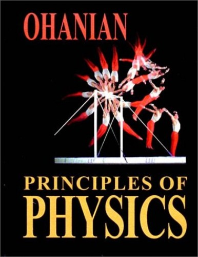 Principles of Physics by Hans C. Ohanian