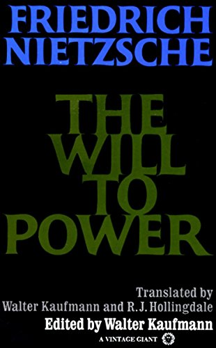 The Will to Power: In Science, Nature, Society and Art by Friedrich Wilhelm Nietzsche