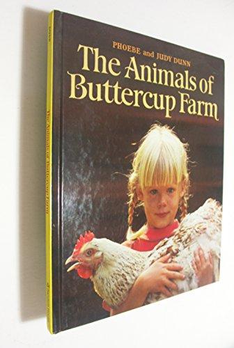 Animals at Buttercup Farm by Judy Dunn
