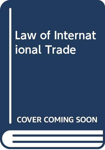 Law of International Trade by D. M. Day