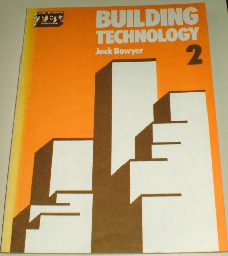 Building Technology: v. 2 by Jack Bowyer