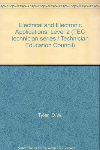 Electrical and Electronic Applications: Level 2 by D.W. Tyler