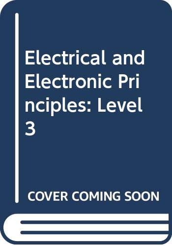 Electrical and Electronic Principles: Level 3 by S.A. Knight
