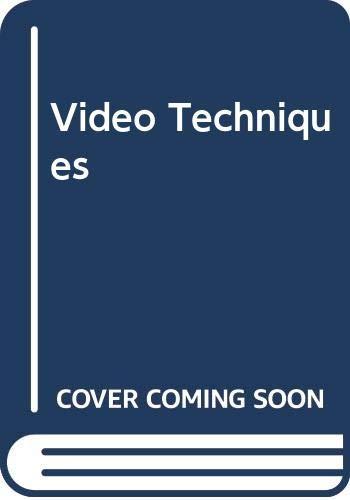 Video Techniques by Gordon White