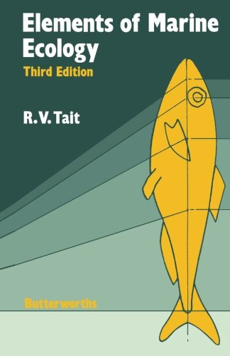 Elements of Marine Ecology: An Introductory Course by R. V. Tait