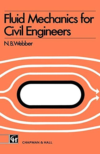 Fluid Mechanics for Civil Engineers by N. B. Webber