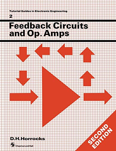 Feedback Circuits and Operational Amplifiers by D. H. Horrocks