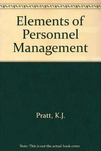 Elements of Personnel Management by K.J. Pratt