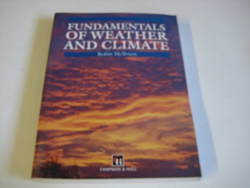 Fundamentals of Weather and Climate by J. F. R. McIlveen