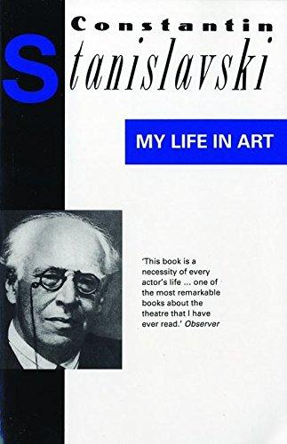 My Life in Art by Constantin Stanislavski