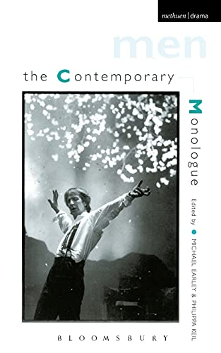 Contemporary Monologues: Men by Michael Earley