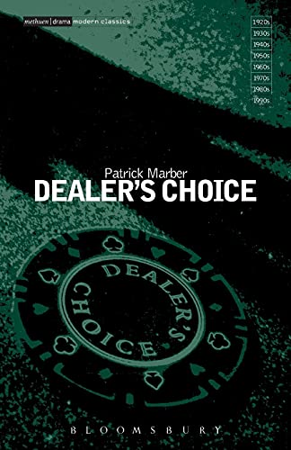 """""""Dealer's Choice"""" by Patrick Marber"""