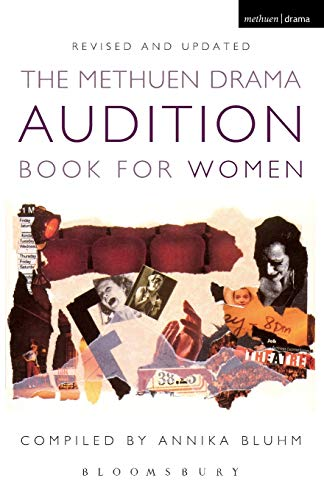 The Methuen Drama Audition Book for Women by Annika Bluhm