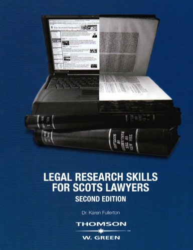 Legal Research Skills for Scots Lawyers by Dr. Karen Fullerton