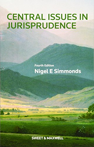 Central Issues in Jurisprudence: Justice, Law and Rights by Nigel Simmonds