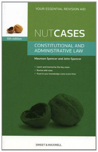 Nutcases: Constitutional & Administrative Law by Maureen Spencer