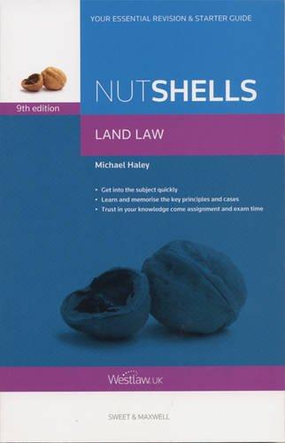 Nutshell Land Law by Michael Haley