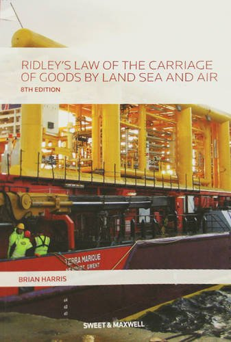 Ridley's Law of the Carriage of Goods by Land, Sea and Air by Brian Harris