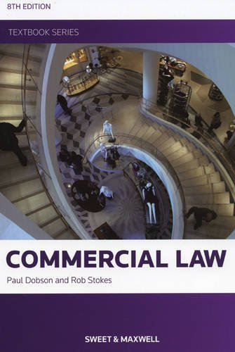 Commercial Law by Professor Paul Dobson