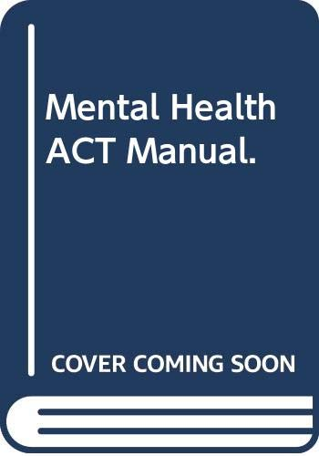 Mental Health Act Manual by Richard Jones