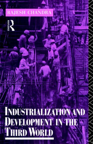 Industrialization and Development in the Third World by Rajesh Chandra