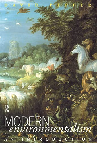 Modern Environmentalism: An Introduction by David Pepper