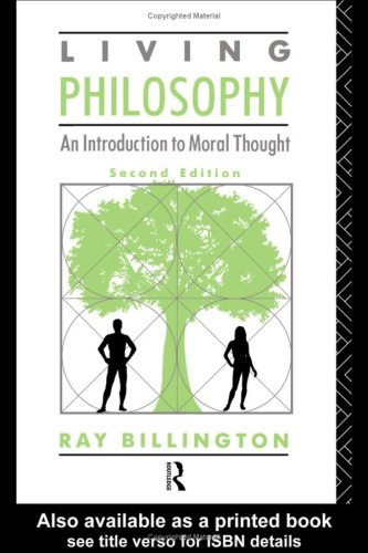 Living Philosophy: An Introduction to Moral Thought by Ray Billington