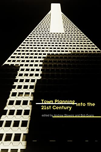 Town Planning into the 21st Century by Andy Blowers