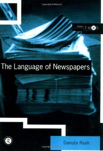 The Language of Newspapers by Danuta Reah