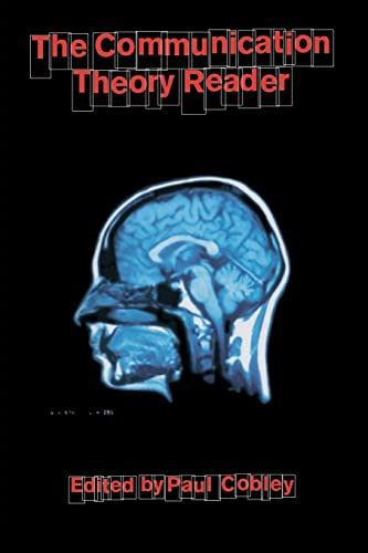 The Communication Theory Reader by Paul Cobley
