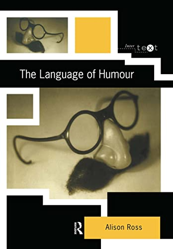 The Language of Humour by Alison Ross